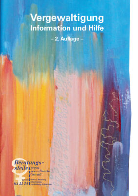 """Titelseite der Broschüre """"Vergewaltigung - Information und Hilfe"""""""
