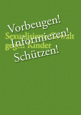 """Titelseite der Broschüre """"Vorbeugen! Informieren! Schützen!"""""""